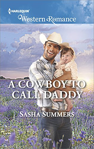 A Cowboy to Call Daddy (The Boones of Texas) by [Summers, Sasha]