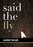 Said the Fly (The Epiphany Jerome Forensic Mystery Series Book 1)