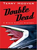 Double Dead, Terry Hoover, 1594145873