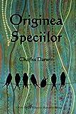 Image of Originea Speciilor: On the Origin of Species (Romanian edition)