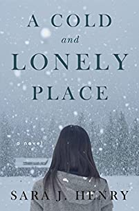 A Cold And Lonely Place by Sara J. Henry ebook deal