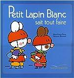 PETIT LAPIN BLANC SAIT TOUT FAIRE