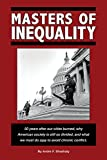 img - for Masters of Inequality: 50 years after our cities burned, why American society is still so divided, and what we must do now to avoid chronic conflict book / textbook / text book