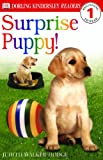img - for Surprise Puppy! (Turtleback School & Library Binding Edition) (DK Readers: Level 1) book / textbook / text book