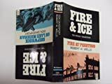 Fire and Ice, Robert W. Wells and Don Davenport, 0942802047