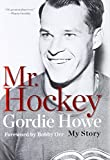 Image of Mr. Hockey: The Autobiography Of Gordie Howe