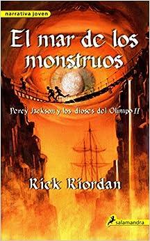 El Mar de los Monstruos = The Sea of Monsters (Percy Jackson & the Olympians)
