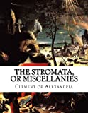 img - for The Stromata, or Miscellanies book / textbook / text book