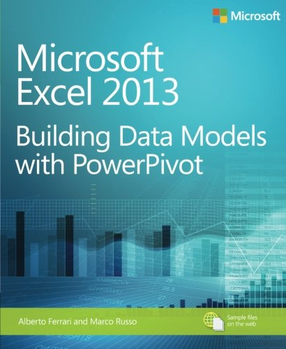 Microsoft Excel 2013 Building Data Models with PowerPivot (Business Skills) by imusti