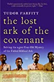 The Lost Ark of the Covenant, Tudor Parfitt, 0061371041