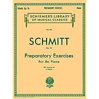 Schmitt Op. 16: Preparatory Exercises For the Piano