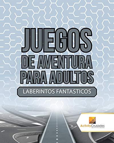 Juegos De Aventura Para Adultos : Laberintos Fantasticos por Activity Crusades