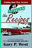 Eating Your Way Across Kentucky: The Recipes