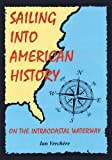 img - for Sailing Into American History book / textbook / text book