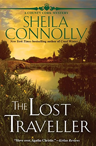 The Lost Traveller: A County Cork Mystery (County Cork Mysteries) by [Sheila Connolly]