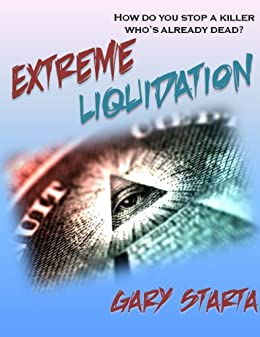 Extreme Liquidation: Caitlin Diggs Series #2 by [Starta, Gary]