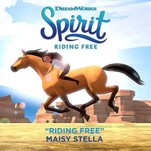 Riding Free (Spirit: Riding Free)