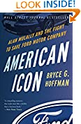 #7: American Icon: Alan Mulally and the Fight to Save Ford Motor Company