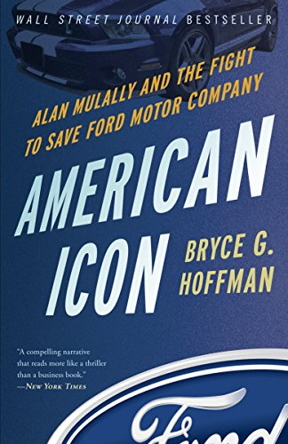 American Icon: Alan Mulally and the Fight to Save Ford Motor Company (Service Company Motor)