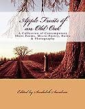 Apple Fruits of an Old Oak
