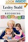 Becoming Grandma: The Joys and Scienc...