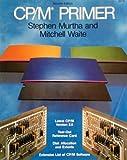 CP-M Primer, Mitchell Waite and Stephen M. Murtha, 0672221705