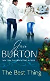 Front cover for the book The Best Thing by Jaci Burton