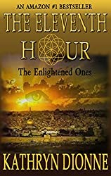 The Eleventh Hour: The Enlightened Ones  Book I (The Eleventh Hour Trilogy)