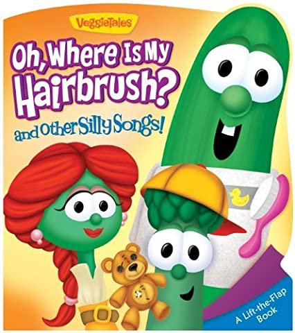 Oh, Where Is My Hairbrush? and Other Silly Songs (A VeggieTales Book) by Melinda Rumbaugh (2013) Board (Veggie Tales Hairbrush)