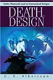 Death by Design, C. E. Albertson, 0595260292