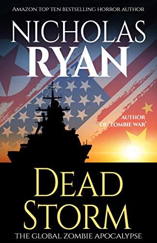 Dead Storm: The Global Zombie Apocalypse by [Ryan, Nicholas]