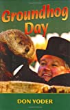 img - for Groundhog Day book / textbook / text book