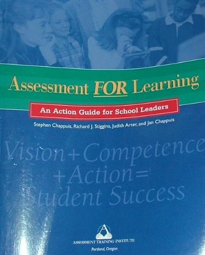 Assessment for Learning: An Action Guide for School Leaders (Includes CD and DVD)