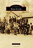 San Luis (Images of America)