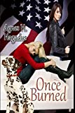 Once Burned (Candy & Kathy Soulmates Book 1)