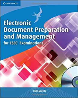 Electronic document preparation and management for csec electronic document preparation and management for csec examinations coursebook with cd rom kyle skeete 9780521184670 amazon books fandeluxe Images