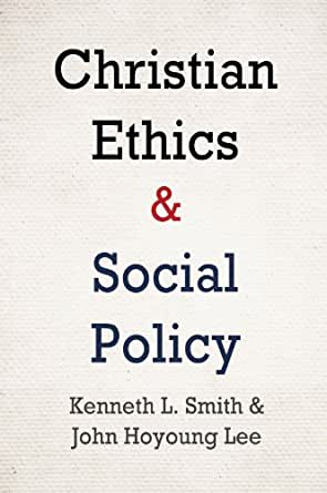 methodologies of christian social ethics Free online library: catholic moral theology and social ethics: a new method(book review) by theological studies philosophy and religion books book reviews.