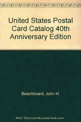 United States Postal Card Catalog 40th Anniversary Edition