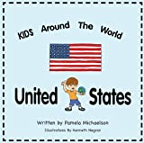 Kids Around The World: United States