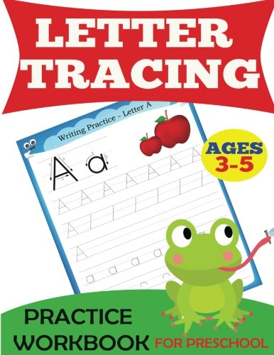 Letter Tracing Practice Workbook: For Preschool