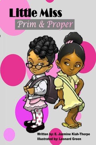 Little Miss Prim & Proper