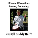 img - for Ultimate Affirmations Recovery Drumming book / textbook / text book