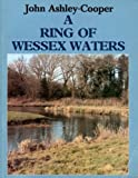 A Ring of Wessex Waters, Ashley-Cooper, John, 0854931988