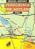 Peregrinos de Aztlán 9789684112605
