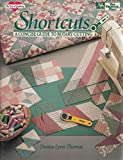 img - for Shortcuts: A Concise Guide to Rotary Cutting (ILLUSTRATED) book / textbook / text book