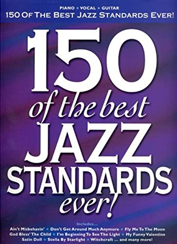150 of the Best Jazz Standards Ever (Pvg)