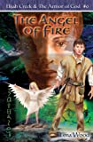The Angel of Fire, Lena Wood, 0784715300