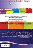 img - for Philosophical and Humanistic Postmodern Views: International Scientific Conference Lumen 2012. Section Philosophy and Humanistic Sciences (Romanian Edition) book / textbook / text book