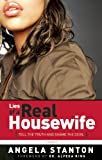 Kyпить Lies of a Real Housewife: Tell the Truth and Shame the Devil на Amazon.com