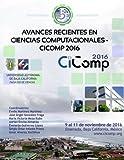 Avances recientes en Ciencias Computacionales - CiComp 2016 (Spanish Edition)